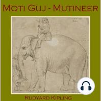 Moti Guj - Mutineer