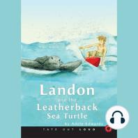 Landon and the Leatherback Sea Turtle