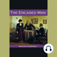 The Encased Man