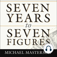 Seven Years to Seven Figures