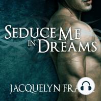 Seduce Me in Dreams