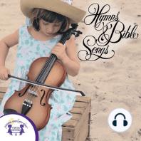 Hymns & Bible Songs