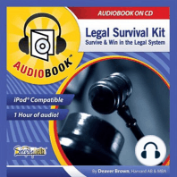 Legal Survival Kit: Survive & Win in the Legal System
