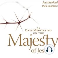 31 Days Meditating on the Majesty of Jesus