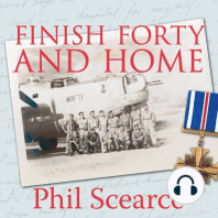 Finish Forty and Home: The Untold World War II Story of B-24s in the Pacific