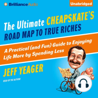 The Ultimate Cheapskate's Road Map to True Riches