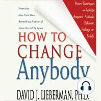 How to Change Anybody
