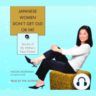 Japanese Women Don't Get Old or Fat