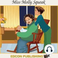 Miss Molly Squeak