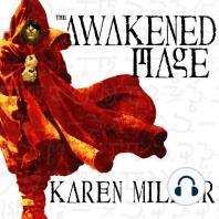 The Awakened Mage