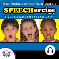 Speechercise, Level 2