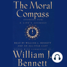 The Moral Compass: Volume One of an Audio Library of Stories for a Life's Journey