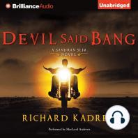 Devil Said Bang