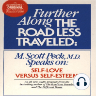 Self-Love Versus Self-Esteem: Further Along the Road Less Traveled