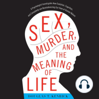 Sex, Murder, and the Meaning of Life