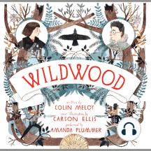 Wildwood: Wildwood Chronicles; Volume number 3