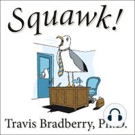 Squawk!