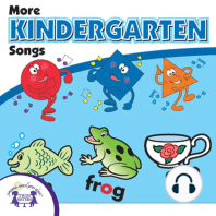 More Kindergarten Songs