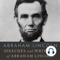 Speeches and Writings of Abraham Lincoln