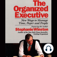 The Organized Executive: New Ways to Manage Time, Paper and People