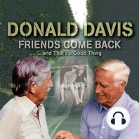 Friends Come Back