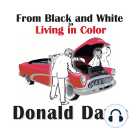From Black and White to Living in Color