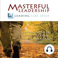 Masterful Leadership