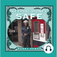 Keeping Money Safe