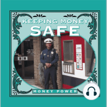 Keeping Money Safe: Money Power; Rourke Discovery Library