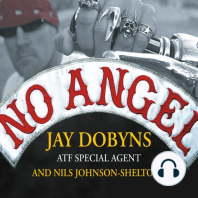 No Angel: My Harrowing Undercover Journey to the Inner Circle of the Hells Angels
