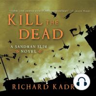 Kill the Dead