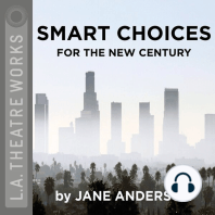Smart Choices for the New Century