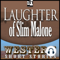 Laughter of Slim Malone