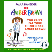You Can't Eat Your Chicken Pox, Amber Brown