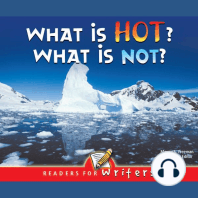 What Is Hot? What Is Not?