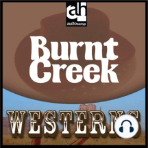 Burnt Creek: Westerns