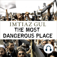 The Most Dangerous Place