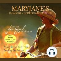 MaryJane's Ideabook, Cookbook, Lifebook