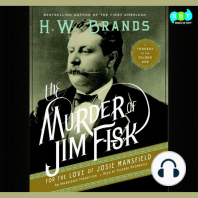 The Murder of Jim Fisk for the Love of Josie Mansfield