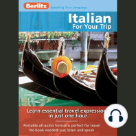 Italian for Your Trip: Learn essential travel expressions in just one hour