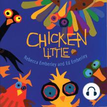 Chicken Little - Emberley version