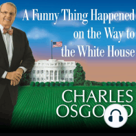A Funny Thing Happened on the Way to the White House