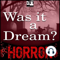 Was it a Dream?