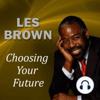 Choosing Your Future