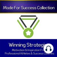 Winning Strategies of High Achievers