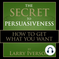 The Secret to Persuasiveness