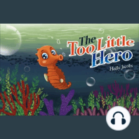 The Too Little Hero