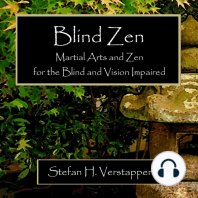 Blind Zen: Martial Arts and Zen for the Blind and Vision Impaired