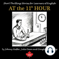 At the 11th Hour: Twenty-one Esl Stories You Will Really Enjoy