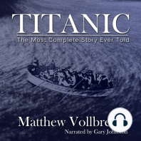 Titanic: The Most Complete Story Ever Told